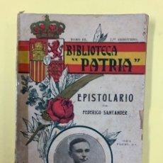 Libros antiguos: EPISTOLARIO POR FEDERICO SANTANDER - TOMO III - BIBL. PATRIA 1915. Lote 191958216