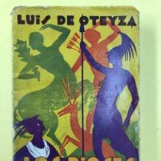 Libri antichi: LOS DIOSES QUE SE FUERON - LUIS DE OTEYZA - MITOLOGIA - IBEROAMERICANA DE PUBLICACIONES 1931. Lote 191969883