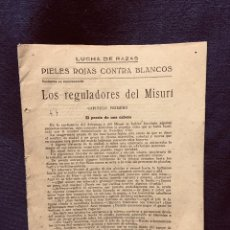 Libros antiguos: LUCHA DE RAZAS PIELES ROJAS CONTRA BLANCOS REGULADORES MISURI COMBATES SITTING BULL SELVA MISTERIOSA. Lote 191993963