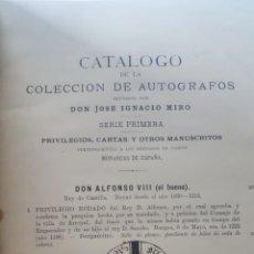 Libros antiguos: JOSE IGNACO MIRO: CATALOGO DE MANUSCRITOS ESPAÑOLES. SERIE PRIMERA. ANVERS, 1886, FIRMAS DE REYES.... Lote 191997080