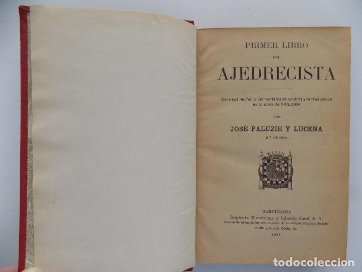 LIBRERIA GHOTICA. JOSE PALUZIE Y LUZENA.PRIMER LIBRO DEL AJEDRECISTA. 1931. (Libros Antiguos, Raros y Curiosos - Bellas artes, ocio y coleccionismo - Otros)
