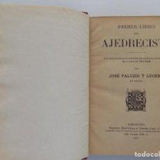 Libros antiguos: LIBRERIA GHOTICA. JOSE PALUZIE Y LUZENA.PRIMER LIBRO DEL AJEDRECISTA. 1931.. Lote 192014446