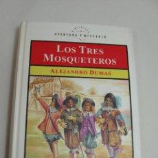 Libros antiguos: LOS TRES MOSQUETEROS Y EL VIZCONDE DE BRAGUELONNE (A. DUMAS). Lote 192065375