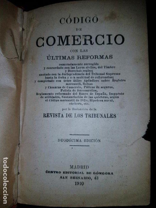 Libros antiguos: LIBRO-CÓDIGO DE COMERCIO-1910-CENTRO EDITORIAL GÓNGORA-DUODÉCIMA EDICIÓN-RARO+ESCASO-VER FOTOS - Foto 4 - 192097070