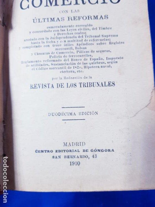 Libros antiguos: LIBRO-CÓDIGO DE COMERCIO-1910-CENTRO EDITORIAL GÓNGORA-DUODÉCIMA EDICIÓN-RARO+ESCASO-VER FOTOS - Foto 5 - 192097070