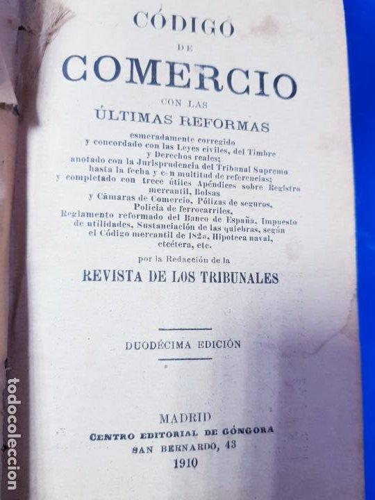 Libros antiguos: LIBRO-CÓDIGO DE COMERCIO-1910-CENTRO EDITORIAL GÓNGORA-DUODÉCIMA EDICIÓN-RARO+ESCASO-VER FOTOS - Foto 6 - 192097070