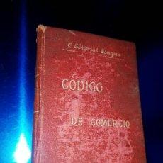 Libros antiguos: LIBRO-CÓDIGO DE COMERCIO-1910-CENTRO EDITORIAL GÓNGORA-DUODÉCIMA EDICIÓN-RARO+ESCASO-VER FOTOS. Lote 192097070