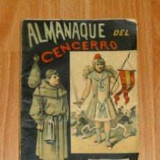 Libros antiguos: ALMANAQUE DE EL CENCERRO PARA 1889 / ESCRITO POR FRAY LIBERTO, GAZAPO, EL TÍO CONEJO Y DEMÁS PARROQU. Lote 192140340
