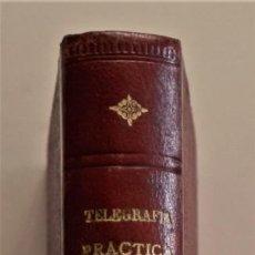 Libros antiguos: ESCUELA OFICIAL DE TELEGRAFÍA, APUNTES PARA UN PROGRAMA DE TELEGRAFÍA PRÁCTICA, RAMÓN M. NIETO 1920. Lote 192162900