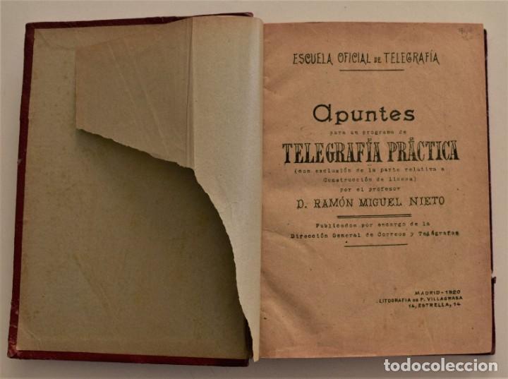 Libros antiguos: ESCUELA OFICIAL DE TELEGRAFÍA, APUNTES PARA UN PROGRAMA DE TELEGRAFÍA PRÁCTICA, RAMÓN M. NIETO 1920 - Foto 3 - 192162900