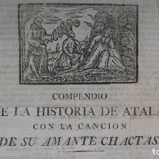 Libros antiguos: COMPENDIO DE LA HISTORIA DE ATALA, CON LA CANCIÓN DE SU AMANTE CHACTAS. SANTAREN CORDEL ¡¡MUY RARO!!. Lote 192185031
