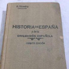 Libros antiguos: HISTORIA DE ESPAÑA Y DE LA CIVILIZACION ESPAÑOLA. TOMO IV. - RAFAEL ALTAMIRA Y CREVEA 4ª ED. 1929. Lote 192213838