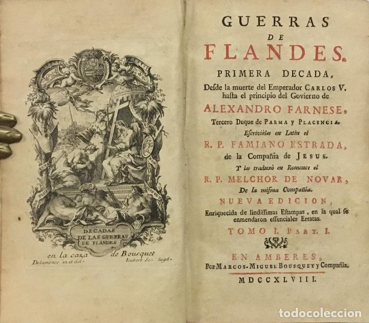 GUERRAS DE FLANDES ... NUEVA EDICION. AMBERES, 1748. (Libros Antiguos, Raros y Curiosos - Historia - Otros)