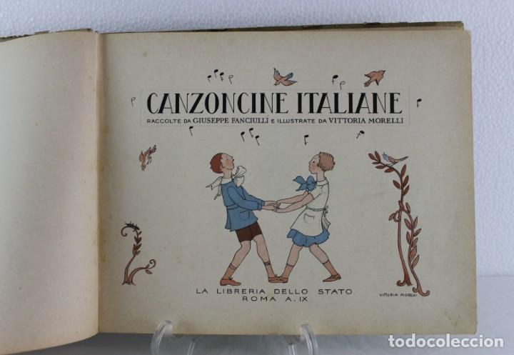 Libros antiguos: G. Fanciulli / V. Morell - Canzoncine italiane - 1931 - Libreria dello statto roma - Foto 3 - 192254508
