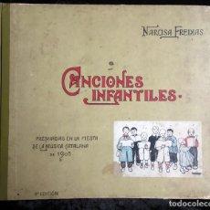 Libros antiguos: CANCIONES INFANTILES PREMIADAS EN LA FIESTA DE LA MÚSICA CATALANA DE 1905 - NARCISA FREIXAS. Lote 192256240