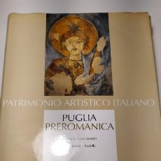 Libros antiguos: PUGLIA PREROMANICA. DAL V SECOLO AGLI INIZI DELL'XI - GIOIA BERTELLI. Lote 192272988