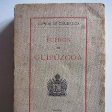 Libros antiguos: FUEROS DE GUIPUZCOA. BREVE EXPOSICIÓN DE LOS MISMOS, SEGUN.... CONDE DE CHURRUCA. MADRID 1915 RARO. Lote 192330543