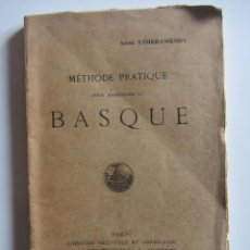 Libros antiguos: METHODE PRATIQUE POUR APRENDRE LE BASQUE. ABBÉ EYHERAMENDY. PARIS 1929. EUSKERA. EUSKADI. PAIS VASCO. Lote 192331718
