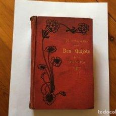 Libros antiguos: LIBRO ANTIGUO DON QUIJOTE DE LA MANCHA DEL AÑO 1901, TOMO SEGUNDO, EDICION ILUSTRADA . Lote 192345080