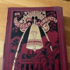 Libros antiguos: L- L'ESQUELLA DE LA TORRATXA, 1916. MOLT BON ESTAT. Lote 192347978