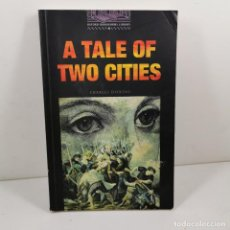 Livres anciens: LIBRO - A TALE OF TWO CITIES - CHARLES DICKENS - OXFORD BOOKWORMS 4 - EN INGLÉS / N-9911. Lote 192349830