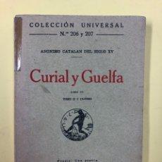 Libros antiguos: CURIAL Y GUELFA - TOMO II Y ULTIMO - ANONIMO CATALAN DEL S.XV - CALPE 1920 - INTONSO. Lote 192378238