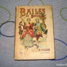 Libros antiguos: GUIA COMPLETA DE LOS BAILES DE SOCIEDAD SATURNINO CALLEJA MUY BONITO PERFECTO. Lote 192381075