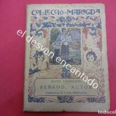 Libros antiguos: LOLA ANGLADA. COL.LECCIÓ MARAGDA. PENROD ACTOR. Lote 192475430