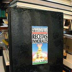 Libros antiguos: VÁZQUEZ MONTALBÁN, MANUEL. RECETAS INMORALES. COCINA Y EROTISMO. . Lote 192565242