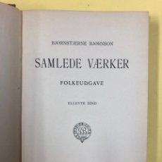 Libros antiguos: SAMLEDE VAERKER -VOLUMEN 11 - B. BJORNSON - COPENHAGUE 1902 - TEATRO EN DANÉS. Lote 192570745
