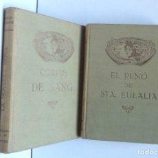 Libros antiguos: EL PENÓ DE STA.EULÀLIA, CORPUS DE SANG – LA NOVEL·LA NOVA IX, X. Lote 192585982
