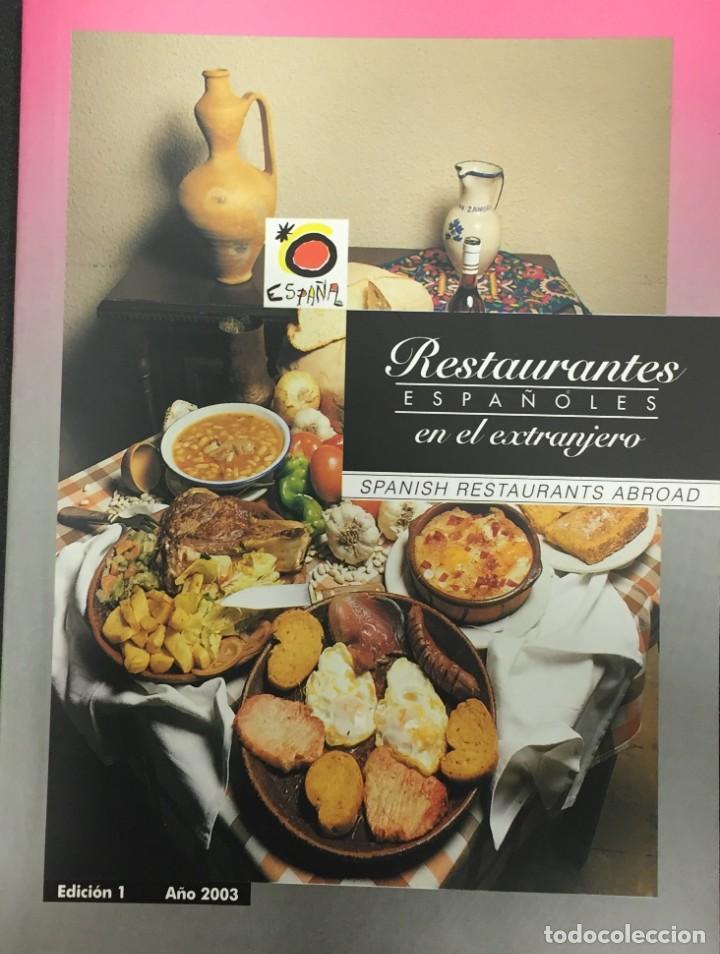 RESTAURANTES ESPAÑOLES EN EL EXTRANJERO / SPANISH RESTAURANTS ABROAD (Libros Antiguos, Raros y Curiosos - Cocina y Gastronomía)
