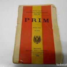 Libros antiguos: LIBRO AÑO 1906 PRIM EPISODIOS NACIONALES B. PEREZ GALDOS . Lote 192599995