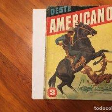 Libros antiguos: NOVELA OESTE AMERICANO Nº 7 ,POR EDWARD GOODMAN,ANTIGUA AÑOS 40. Lote 192661115