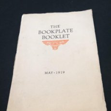 Libros antiguos: THE BOOKPLATE BOOKLET. EDITED BY ALFRED FOWLER. VOLUME ONE. NUM. 1. KANSAS CITY. 1919.. Lote 192662400
