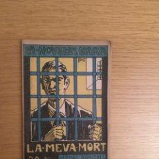 Livres anciens: LA NOVEL.LA D'ARA. LA MEVA MORT DE M.POAL-AREGALL. Lote 192666287