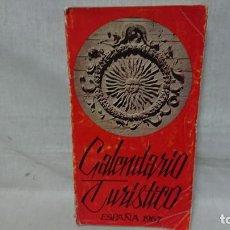 Libros antiguos: CALENDARIO TURÍSTICO ESPAÑA 1967 . Lote 192702642