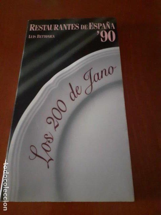 LIBRO RESTAURANTES DE ESPAÑA 90 DE LUIS BETTONICA (Libros Antiguos, Raros y Curiosos - Cocina y Gastronomía)