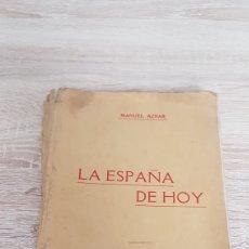 Libros antiguos: LA ESPAÑA DE HOY. MANUEL AZNAR. HABANA 1926. PRIMERA EDICION. Lote 192712091