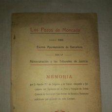 Libros antiguos: LOS POZOS DE MONCADA (LA MINA) - BARCELONA AÑO 1911- R.DE SAGARRA. - MUY RARO.. Lote 192787236