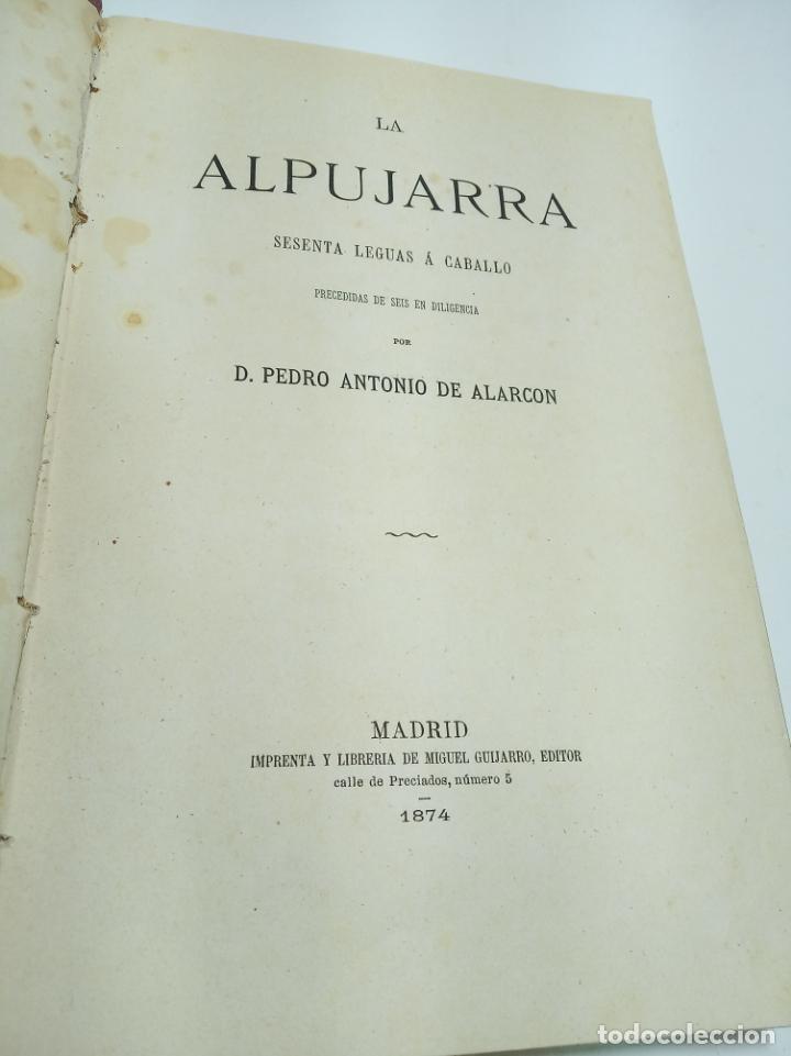 Libros antiguos: La Alpujarra, sesenta leguas a caballo. D. Pedro Antonio de Alarcón. Madrid. 1874. - Foto 3 - 192787422