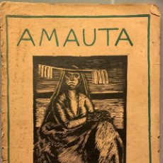 Libros antiguos: AMAUTA. DOCTRINA, ARTE, LITERATURA, POLÉMICA. NO. 8, ABRIL DE 1927. J. C. MARIATEGUI Y JOSE SABOGAL. Lote 192787090