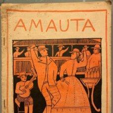 Libros antiguos: AMAUTA. DOCTRINA, ARTE, LITERATURA, POLÉMICA. NO. 15. MAYO-JUNIO 1928. JOSÉ CARLOS MARIÁTEGUI. Lote 192788600