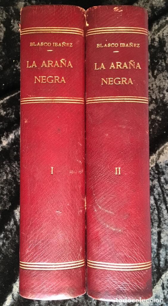 LA ARAÑA NEGRA - VICENTE BLASCO IBÁÑEZ - 1892 - 2 TOMOS - CROMOLITOGRAFÍAS - 1ª ED. SEIX EDITOR (Libros antiguos (hasta 1936), raros y curiosos - Literatura - Narrativa - Otros)
