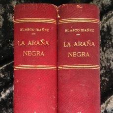 Libros antiguos: LA ARAÑA NEGRA - VICENTE BLASCO IBÁÑEZ - 1892 - 2 TOMOS - CROMOLITOGRAFÍAS - 1ª ED. SEIX EDITOR. Lote 192836916