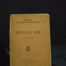 Livres anciens: LE DEGENERAZIONI UMANE - GIUSEPPE SERGI. 1889. Lote 192854816