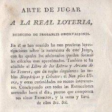 Libros antiguos: ARTE DE JUGAR A LA REAL LOTERÍA, DEDUCIDO DE PROBABLES OBSERVACIONES - NO CONSTA AUTOR. Lote 192863695