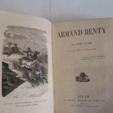 Libros antiguos: PRECIOSO LIBRO JOYA 1858 ARMAND RENTY MAS DE 160 AÑOS BELLISIMO. Lote 192876752
