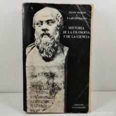 Livres anciens: LIBRO - HISTORIA DE LA FILOSOFIA Y DE LA CIENCIA - JUAN MARIAS Y P. LAIN ENTRALGO / N-10052. Lote 192885785