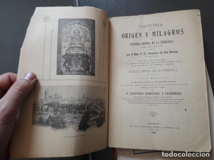 Libros antiguos: HISTORIA DE NTRA. SRA. DE LA FUENCISLA DE SEGOVIA. Ildefonso Rodriguez. Imp. del Horno, 1915 RARO - Foto 3 - 192959675